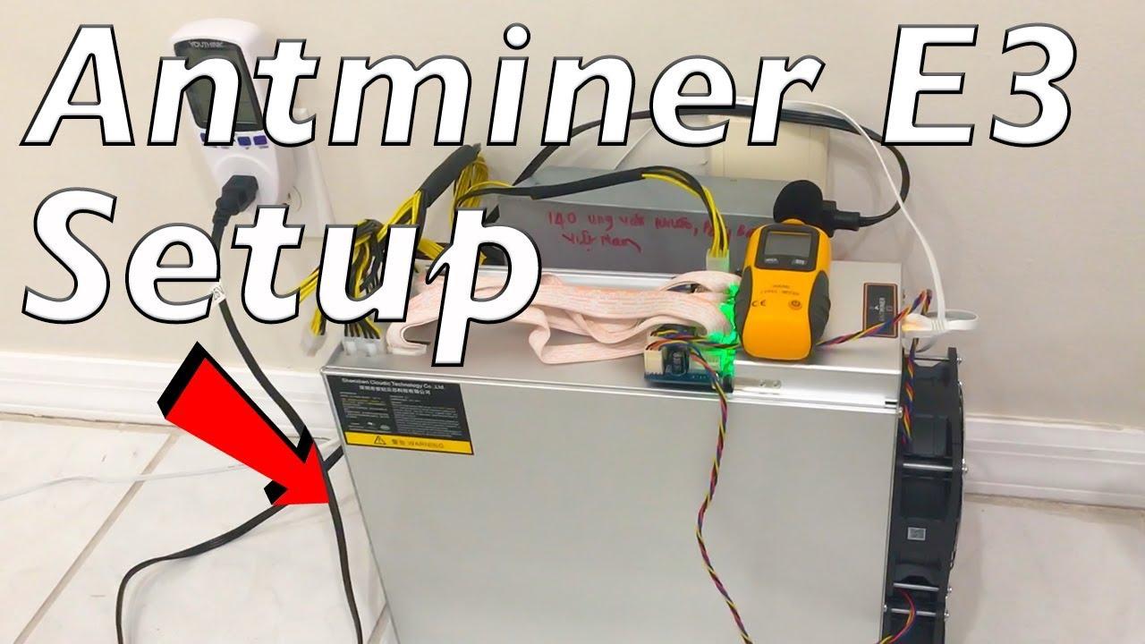 Antminer E3 Setup Tutorial & Review For Bitmain ASIC Ethereum Mining Setup