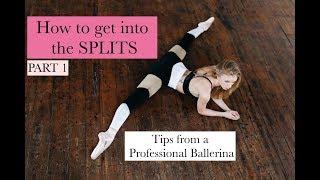 HOW TO DO THE SPLITS TrainLikeaBallerina