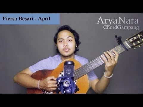 Chord Gampang (April -  Fiersa Besari) By Arya Nara (Tutorial)