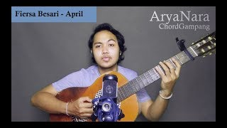 Chord Gampang (April -  Fiersa Besari) by Arya Nara (Tutorial)