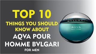 Top 10 Things About: Aqva Pour Homme Bvlgari for men