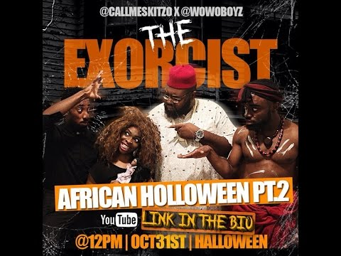 Video (skit): WoWo Boyz Presents: African Halloween Pt. 2(The Exorcist)