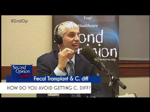 SECOND OPINION LIVE! | C. diff and Fecal Transplant | Protecting Yourself | BCBS |