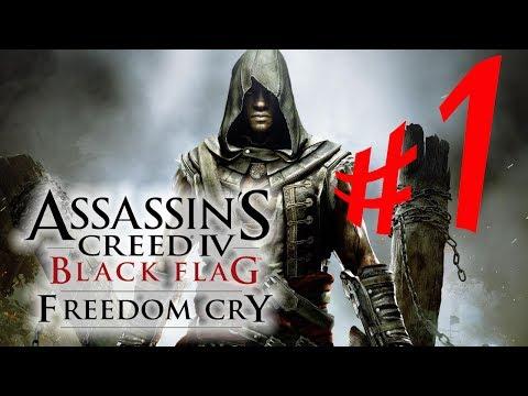 Assassin's Creed IV: Freedom Cry - Parte 1: O Libertador [DLC Grito de Liberdade em PT-BR]