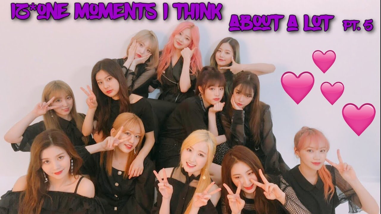 iz*one moments i think about a lot pt. 5