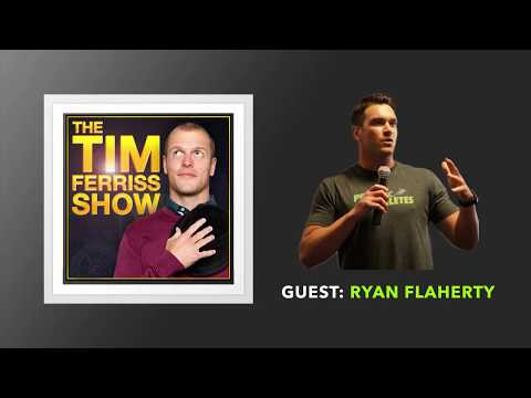 Ryan Flaherty Interview | The Tim Ferriss Show (Podcast)
