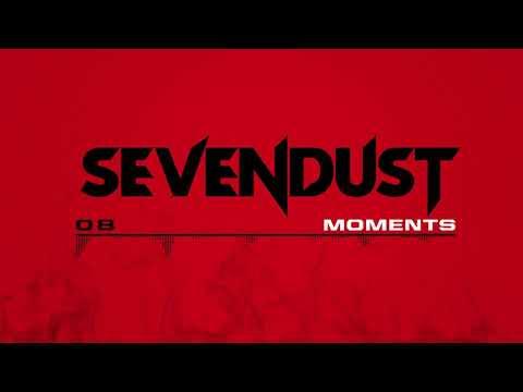 Sevendust - Moments