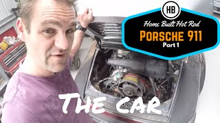 Porsche 911 Home built Hot Rod part 1 - Intro