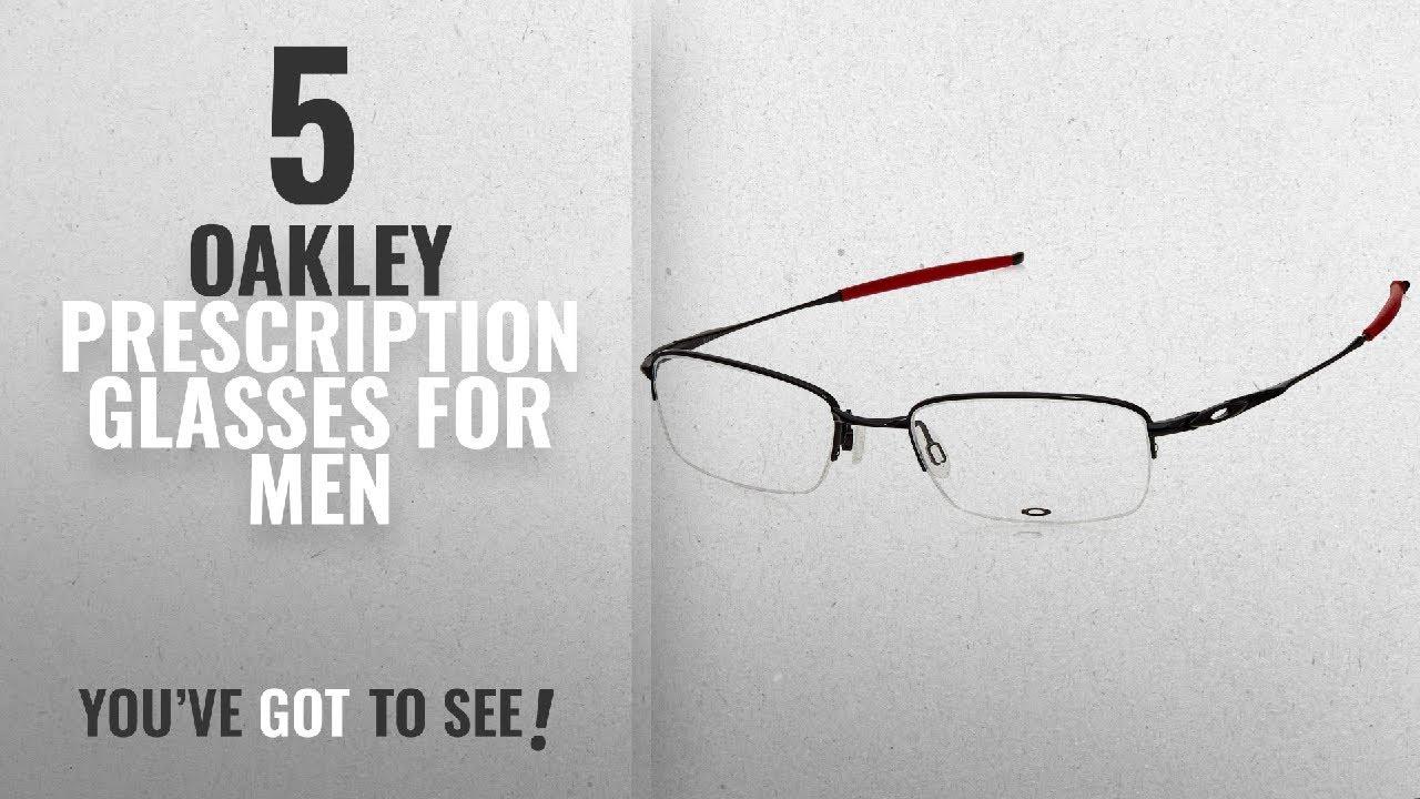Top 10 Oakley Prescription Glasses For Men [ Winter 2018 ]: Oakley ...