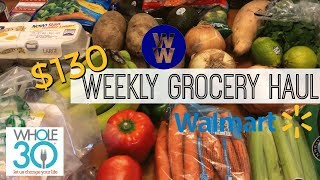 $130 Grocery Haul & Meal Plans | WW Freestyle & Whole30
