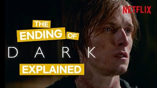 DARK Season 3 Ending Explained (Full Season Breakdown - SPOILERS)