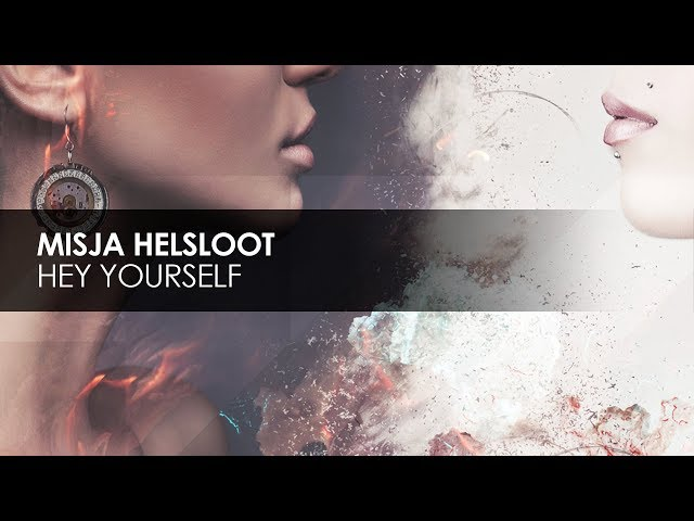 Misja Helsloot - Hey Yourself