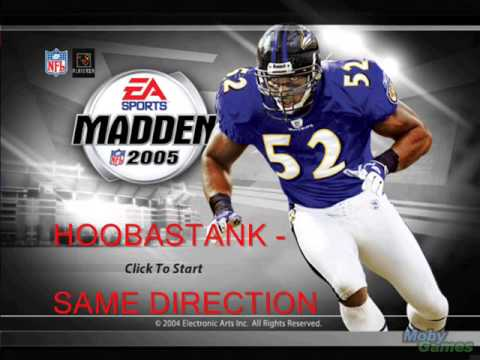 MADDEN NFL 05  Soundtrack Hoobastank Same Direction
