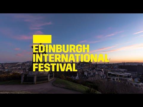 The 2017 Edinburgh International Festival
