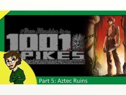 1001 Spikes Part 5: Aztec Ruins