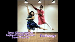 Pachtaoge | Vicky Kaushal | Nora Fatehi | Arijit Singh | Dance Cover
