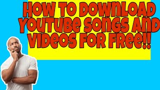 Download How to download YouTube videos and songs for free!! 🔥🔥🔥