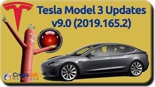 Tesla Model 3 Updates - v9 (2019.16.2)