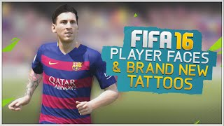 FIFA 16 - New Player Faces & Tattoos