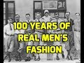 Evolution of Men's Fashion 100+ Years in 5 minutes