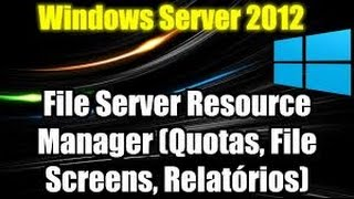 File Server Resource Manager 2012 r2
