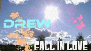 Fall in Love - Drew