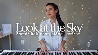 Porter Robinson - Look at the Sky | piano cover by keudae