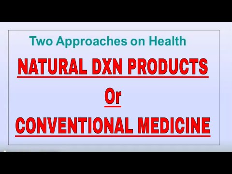 NATURAL DXN PRODUCTS Or CONVENTIONAL MEDICINE (HINDI/URDU)