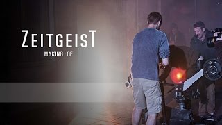 Making Of I ZEITGEIST - Der Film