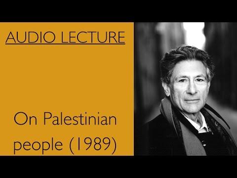 Edward Said On Palestinian People (1998)