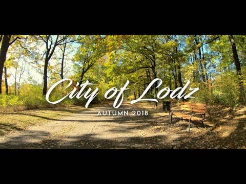 City of Lodz - Autumn 2018