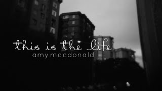Lyrics + Vietsub || This Is The Life || Amy Macdonald