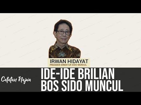 Catatan Najwa Part 2 - Ide-Ide Brilian Bos Sido Muncul