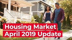 Current State of the Housing Market - April 2019 Real Estate Market
