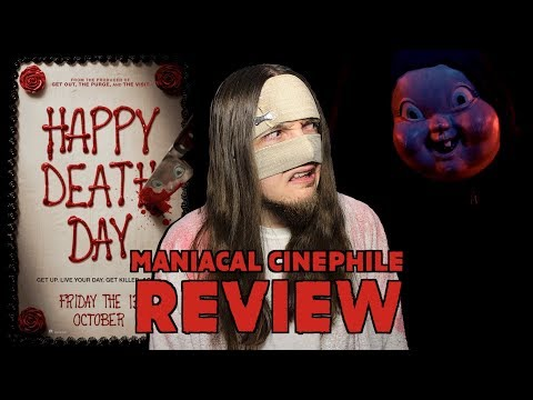 Happy Death Day - Movie Review | Maniacal Cinephile