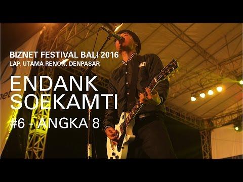 Biznet Festival Bali 2016 : Endank Soekamti -  Angka 8