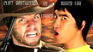 Bruce Lee vs Clint Eastwood - Lyrics. Epic Rap Battles Of History Season 2.