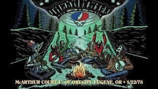 Grateful Dead - 1/22/1978 - McArthur Court, University of Oregon - Eugene, OR