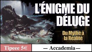 L'énigme du déluge ( extrait 30 min ) - Cycle des mythes universels 1/3