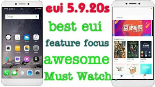 eui 5.9.20s || feature focus and review || Awesome eui || Theme store problem solved || leeco