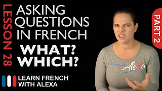 Asking WHAT/WHICH questions in French with QUEL (French Essentials Lesson 28 - Part 2)