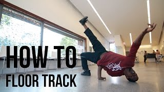How to Breakdance | Floor Track | Nemesis (The Breaks Kru, New York)