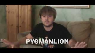 Pygmanlion Plays - Intro Video