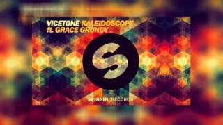 Vicetone ft Grace Grundy - Kaleidoscope (Official Preview)