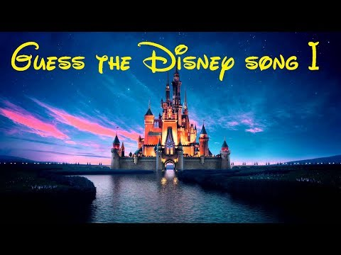 Guess the Disney song I
