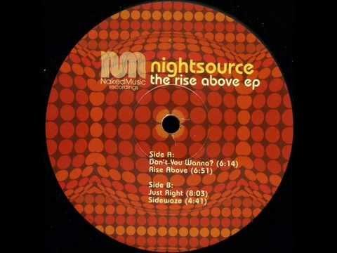 Nightsource  -  Don't You Wanna ?
