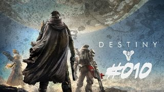 DESTINY - Die Höhle der Teufel [Strike] #010 [GERMAN][HD] Let's Play Destiny
