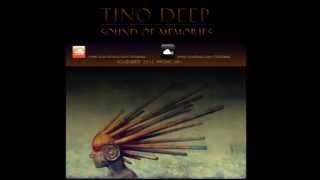 Tino Deep - Sound Of Memories (November 2013 Promo Mix)