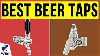 8 Best Beer Taps 2020