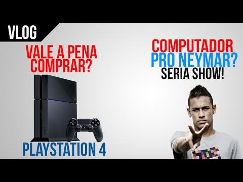 ‹ A e J Responde! › VALE A PENA COMPRAR PS4? NEYMAR ACEITA UM PC?